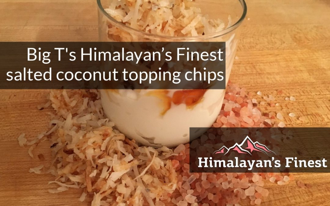Himalayan's Finest salted coconut topping