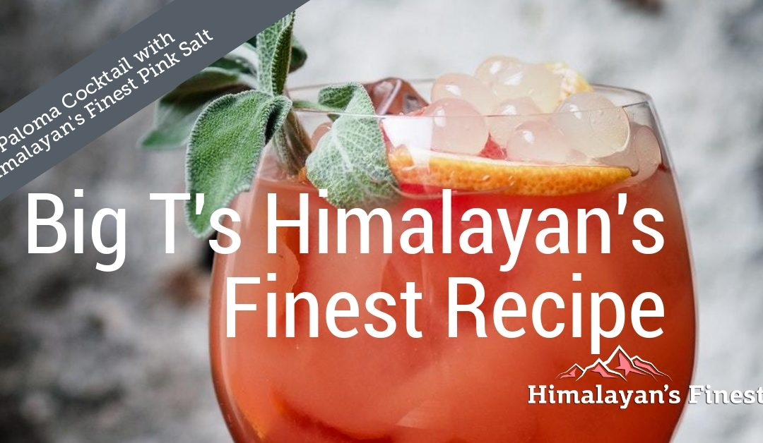 Paloma Cocktail with Himalayan's Finest Pink Salt